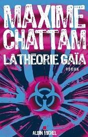 La théorie Gaïa Maxime Chattam